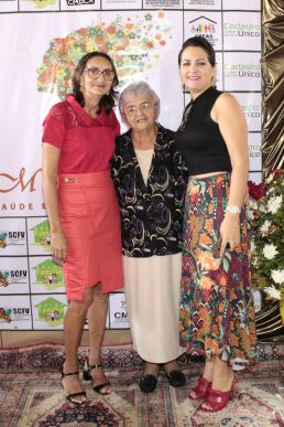 Dagmar Nogueira entre a primeira Dama Itamara e Secretaria Maria Dias